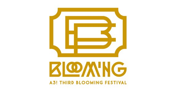 A3! THIRD BLOOMING FESTIVAL DAY2