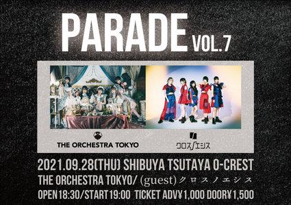 THE ORCHESTRA TOKYO定期公演『PARADE vol.7』