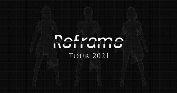Reframe Tour 2021 兵庫公演3日目