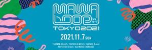 MAWA LOOP TOKYO 2021