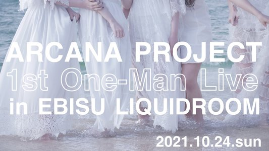 """ARCANA PROJECT「1st One-Man LIVE""""Sacre de L'ARCANA PROJECT""""」"""