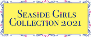 Seaside Girls Collection 2021