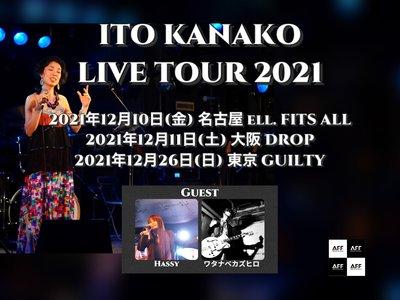 いとうかなこLIVE TOUR 2021 大阪