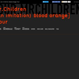 Mr.Children[(an imitation) blood orange]Tour 大阪公演(大阪城ホール)2日目