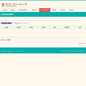 キング・クリームソーダ 1st Tour バイバイゲラゲラポー 大阪1回目