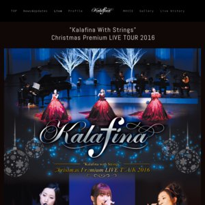 """Kalafina with Strings"" Christmas Premium LIVE TOUR @富山"