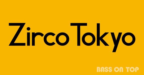 """Zirco Tokyo×アメリカ村DROP presents. """"DROCO"""" -新宿の陣-"""